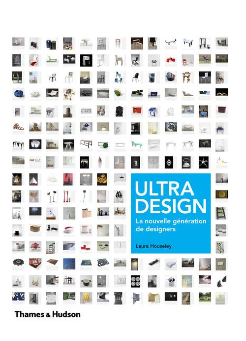 ULTRA-DESIGN. LA NOUVELLE GENERATION DE DESIGNERS