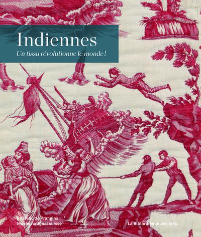 INDIENNES - UN TISSU REVOLUTIONNE LE MONDE!