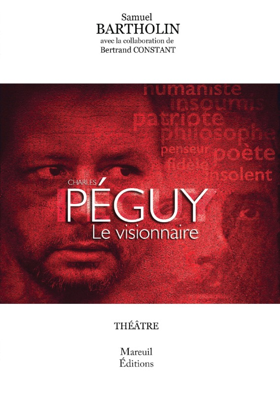 CHARLES PEGUY LE VISIONNAIRE