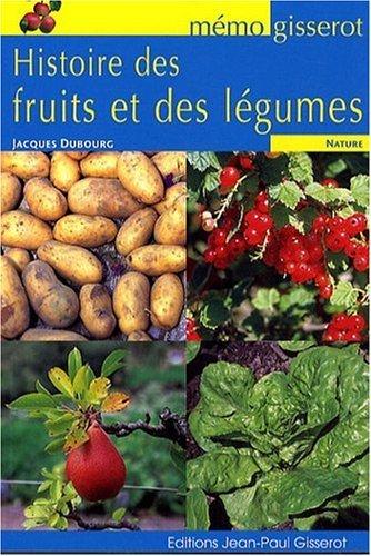 HISTOIRE DES FRUITS ET DES LEGUMES (LES) - MEMO