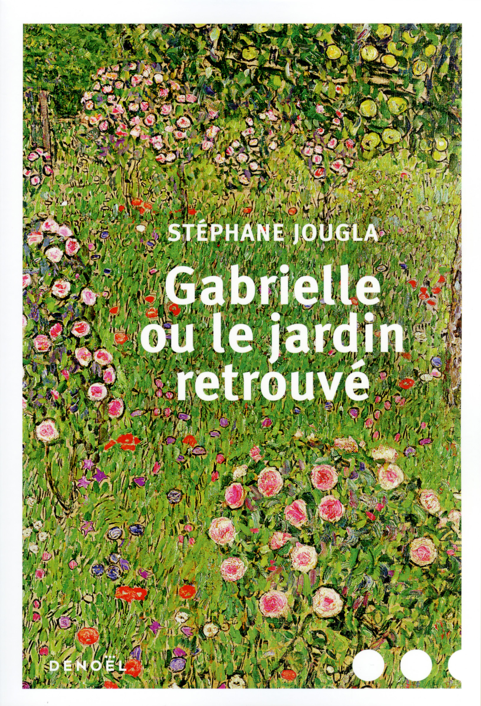 GABRIELLE OU LE JARDIN RETROUVE