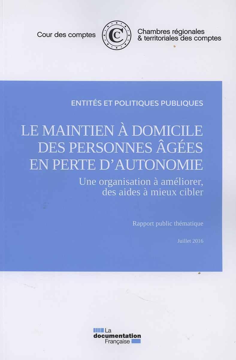 LE MAINTIEN A DOMICILE DES PERSONNES AGEES EN PERTE D'AUTONOMIE :