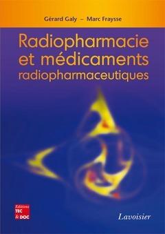 RADIOPHARMACIE ET MEDICAMENTS RADIOPHARMACEUTIQUES