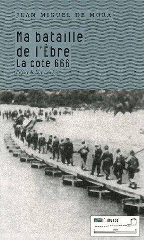 MA BATAILLE DE L'EBRE