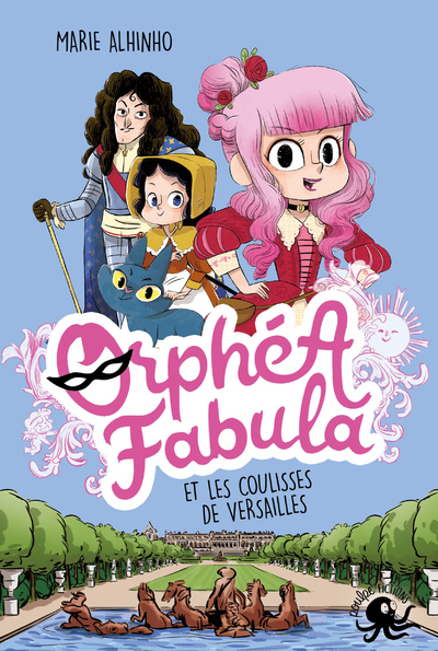 ORPHEA FABULA ET LES COULISSES DE VERSAILLES