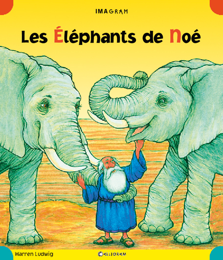 ELEPHANTS DE NOE (LES)