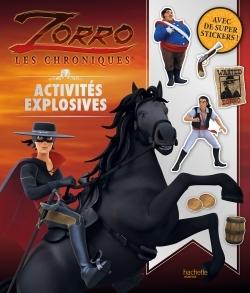 ZORRO - ACTIVITES EXPLOSIVES