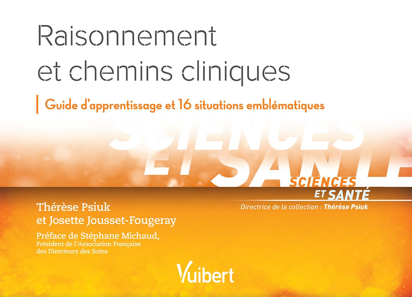 RAISONNEMENT ET CHEMINS CLINIQUES