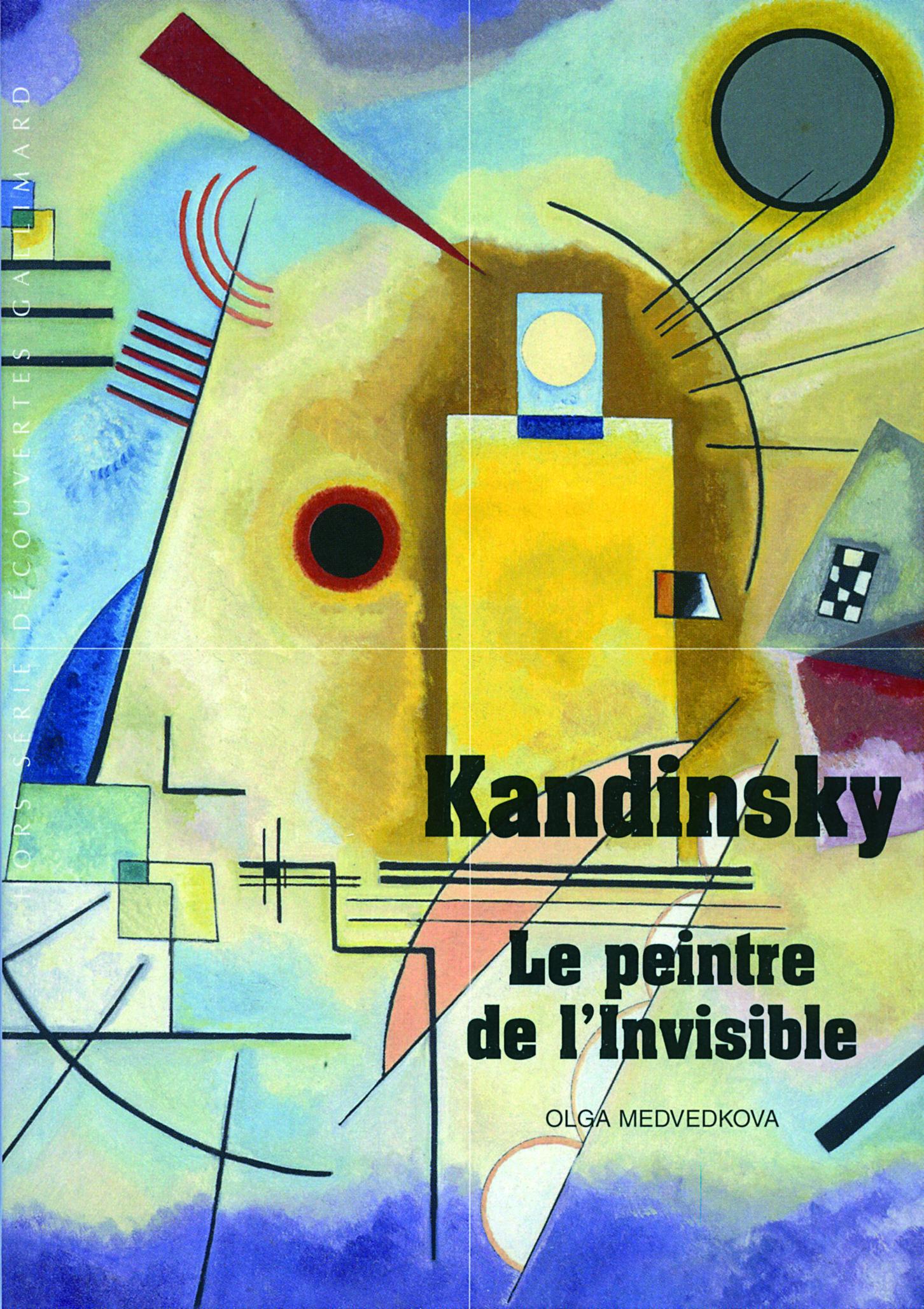 KANDINSKY LE PEINTRE DE L'INVISIBLE