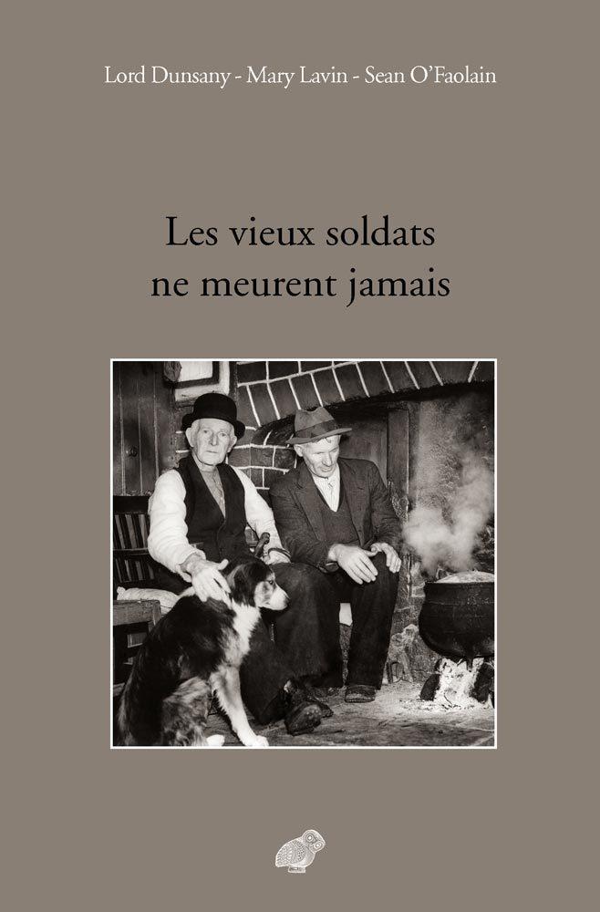 VIEUX SOLDATS NE MEURENT JAMAIS (LES)