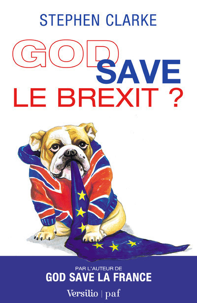 GOD SAVE LE BREXIT ?