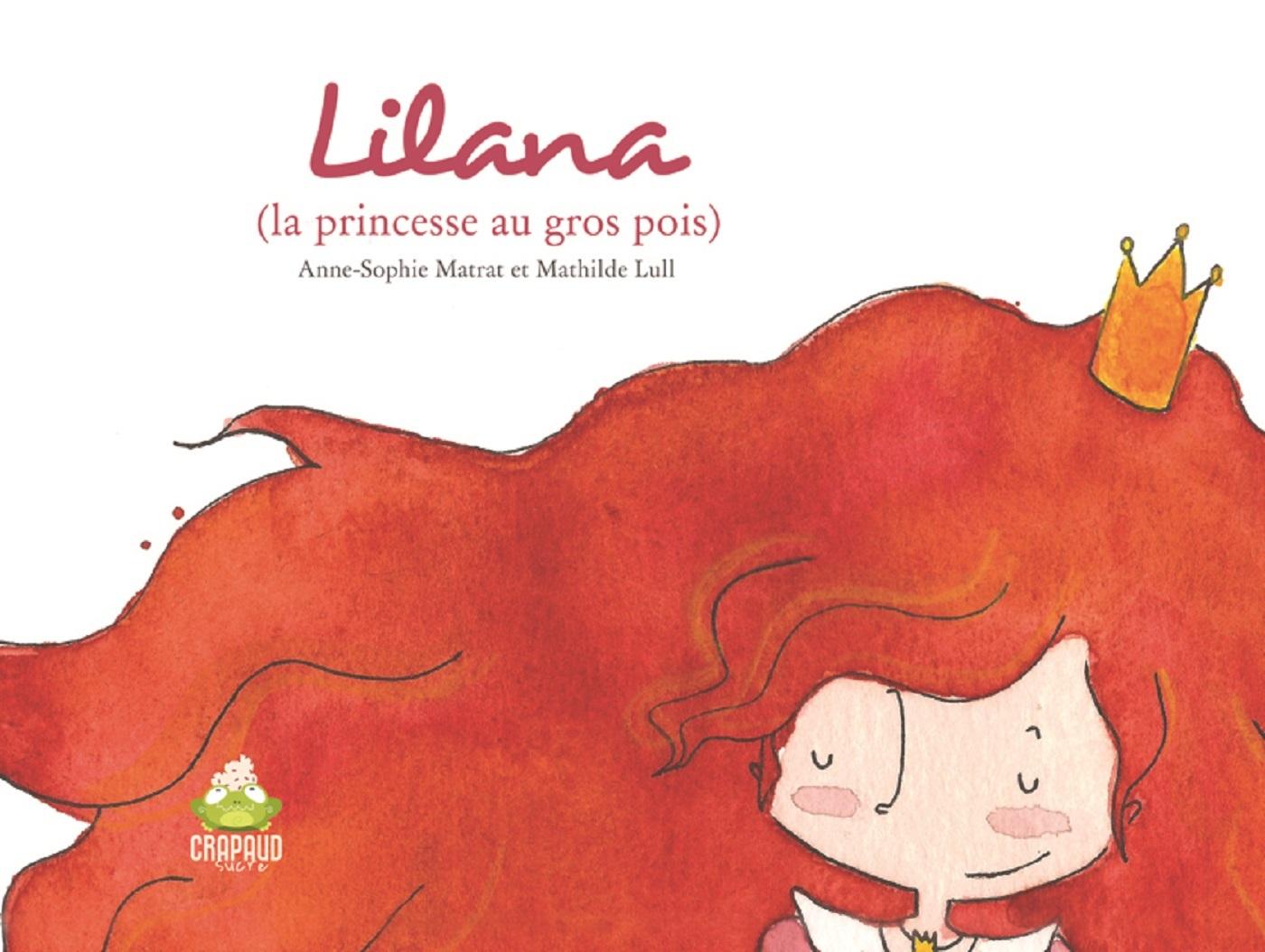 LILANA LA PRINCESSE AU GROS POIS