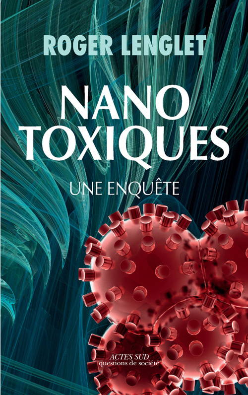 NANOTOXIQUES UNE ENQUETE