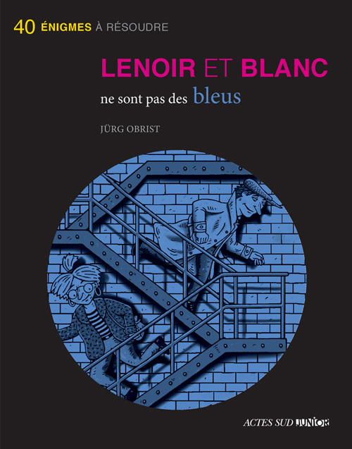 LENOIR ET BLANC NE SONT PAS DES BLEUS (NE)