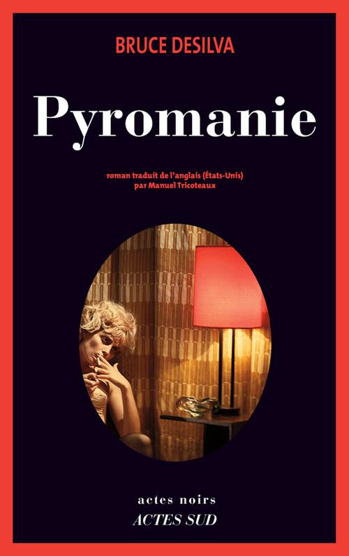 PYROMANIE ROMAN
