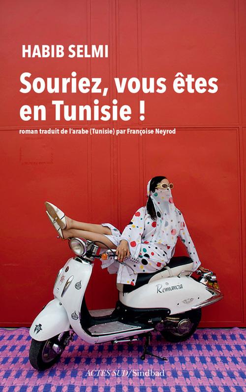 SOURIEZ, VOUS ETES EN TUNISIE ROMAN