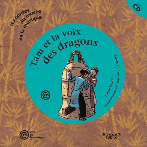 TAM ET LA VOIX DES DRAGONS +CD
