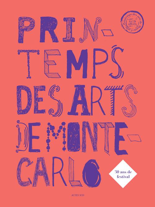 PRINTEMPS DES ARTS DE MONTE-CARLO + 8 CD (BILINGUE FRANCAIS / ANGLAIS)