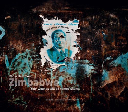 ZIMBABWE, YOUR WOUNDS WILL BE NAMED SILENCE [EXPOSITION, PARIS, CHAPELLE DE L'ECOLE DES BEAUX-ARTS,