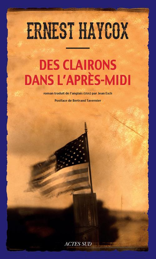 DES CLAIRONS DANS L'APRES-MIDI ROMAN