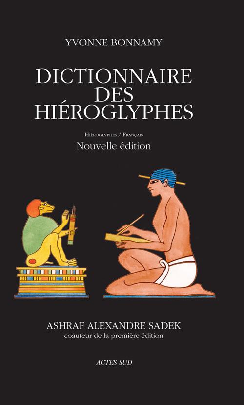 DICTIONNAIRE DES HIEROGLYPHES HIEROGLYPHES - FRANCAIS
