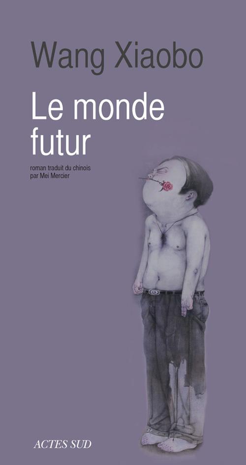 LE MONDE FUTUR ROMAN