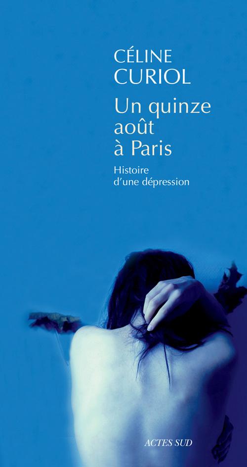 UN QUINZE AOUT A PARIS HISTOIRE D'UNE DEPRESSION