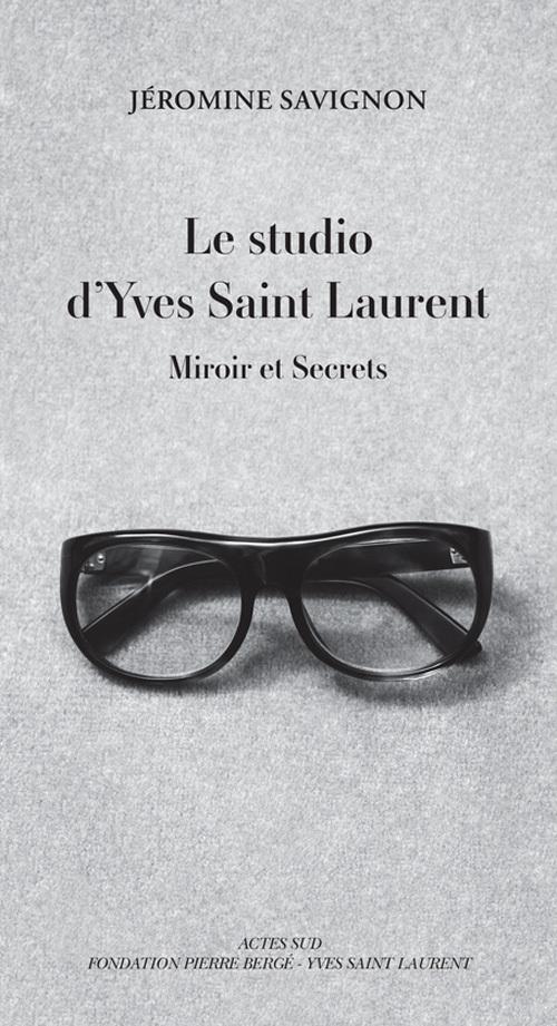 LE STUDIO D'YVES SAINT LAURENT