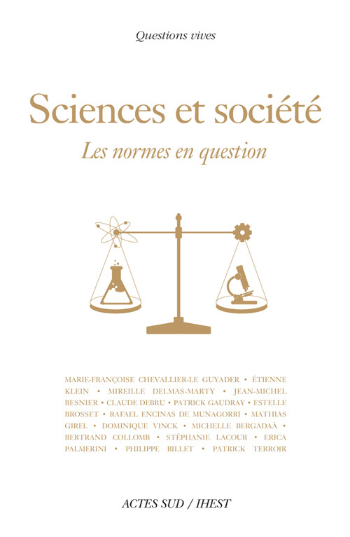 SCIENCES ET SOCIETE LES NORMES EN QUESTION