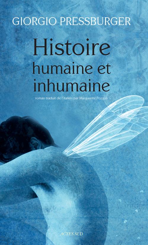 HISTOIRE HUMAINE ET INHUMAINE ROMAN