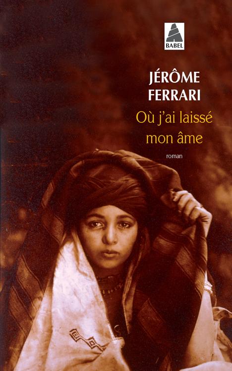 OU J'AI LAISSE MON AME ROMAN