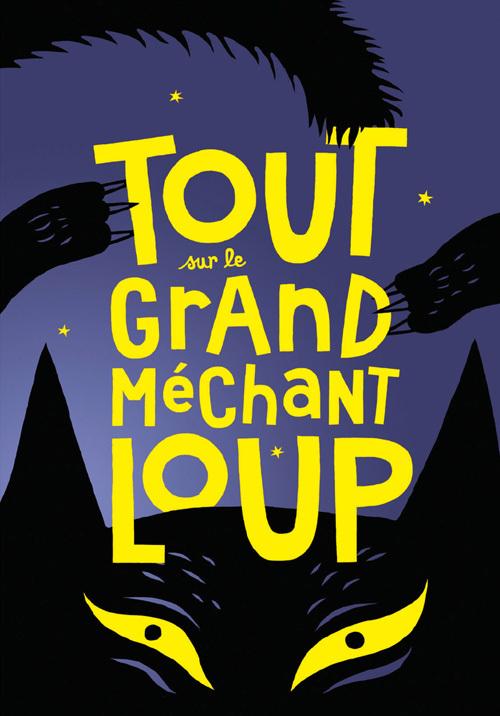 TOUT SUR LE GRAND MECHANT LOUP