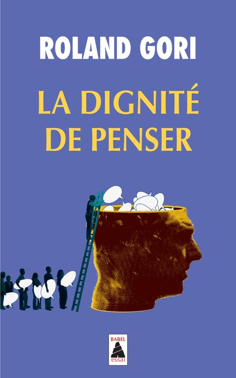 LA DIGNITE DE PENSER BABEL 1211