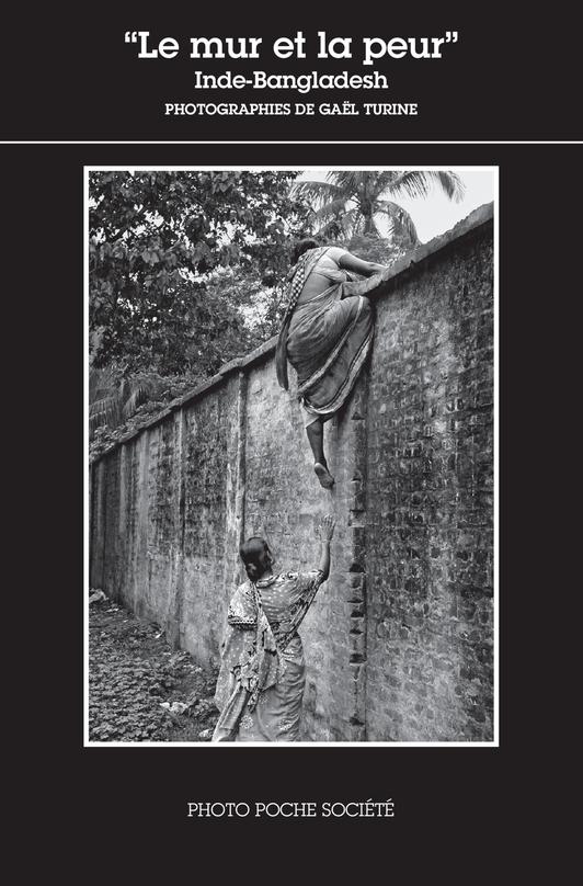 LE MUR ET LA PEUR INDE-BANGLADESH