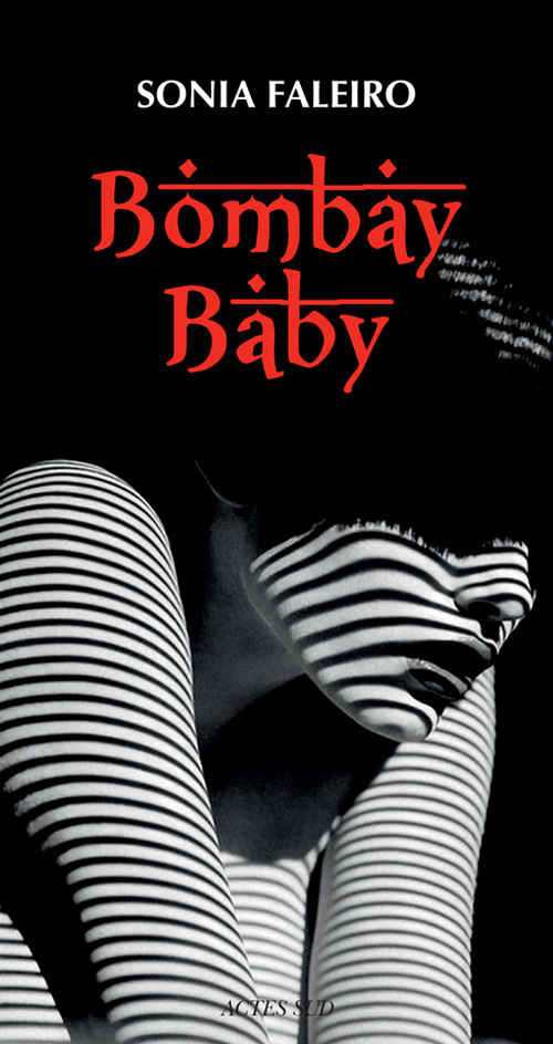 BOMBAY BABY REPORTAGE LITTERAIRE