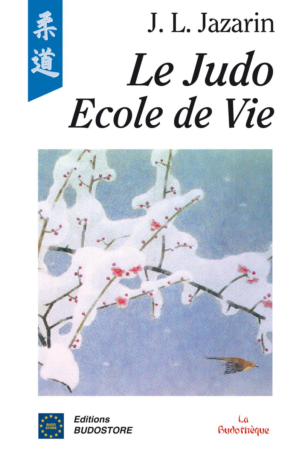 JUDO ECOLE DE VIE (LE)