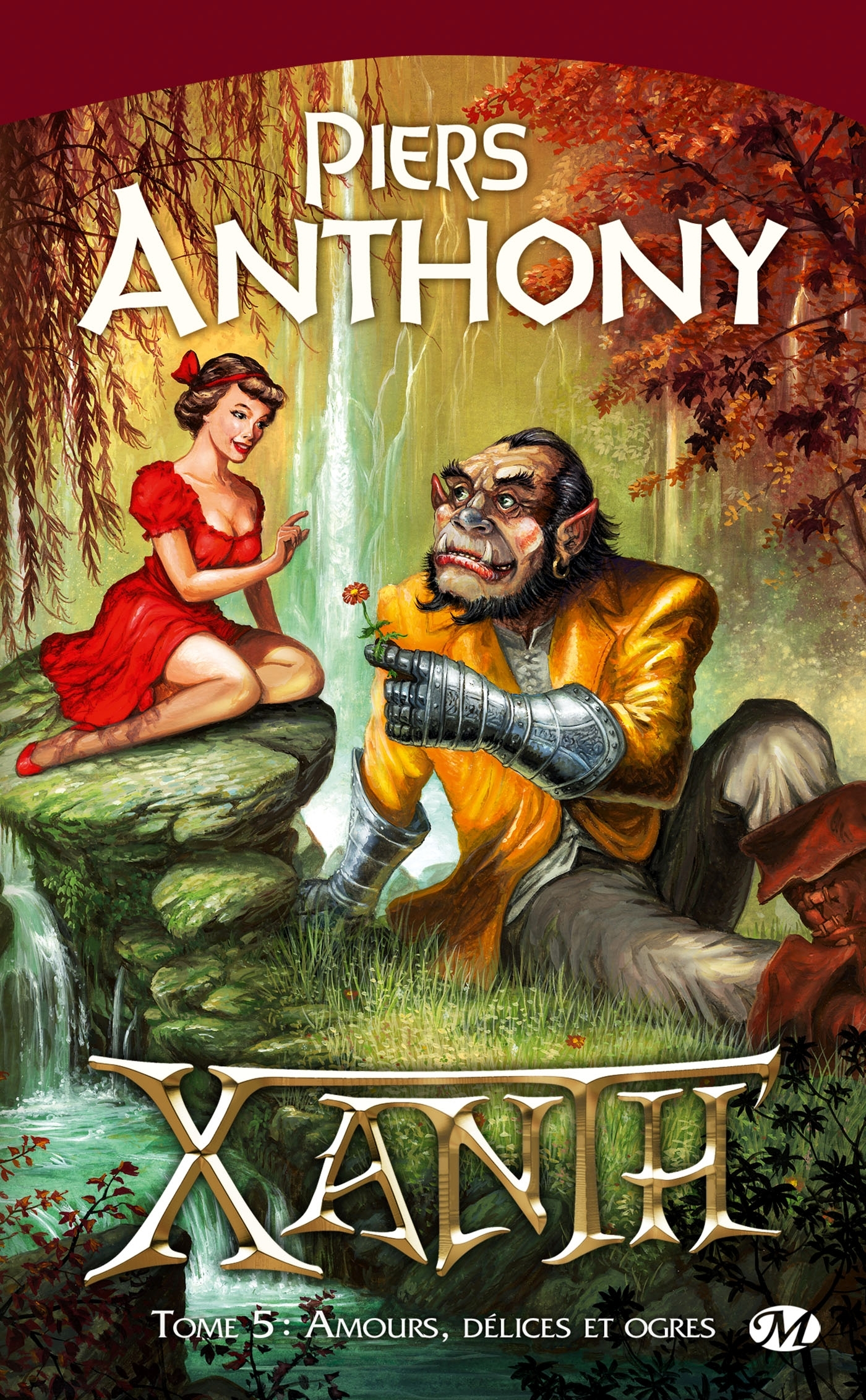 XANTH, T5 : AMOURS, DELICES ET OGRES
