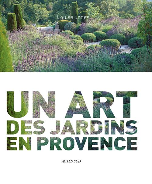 NICOLE DE VESIAN, UN ART DES JARDINS EN PROVENCE