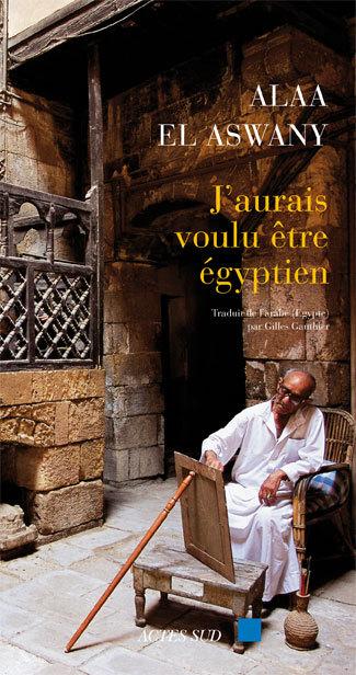J'AURAIS VOULU ETRE EGYPTIEN