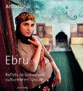 EBRU - REFLETS DE LA DIVERSITE CULTURELLE EN TURQUIE + CD