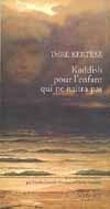 KADDISH POUR L'ENFANT QUI NE NAITRA PAS ROMAN
