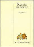 RAISONS DE FAMILLE [PARIS, THEATRE HEBERTOT, 24 NOVEMBRE 1999]