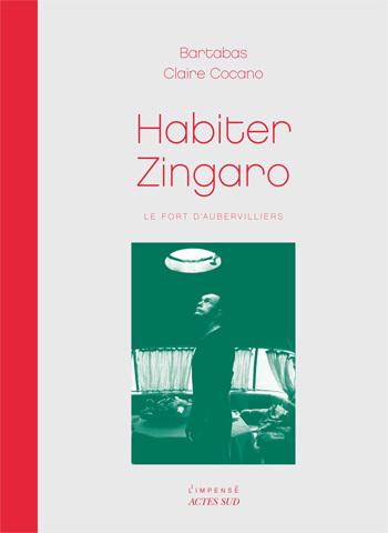 HABITER ZINGARO LE FORT D'AUBERVILLIERS