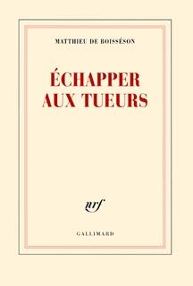ECHAPPER AUX TUEURS