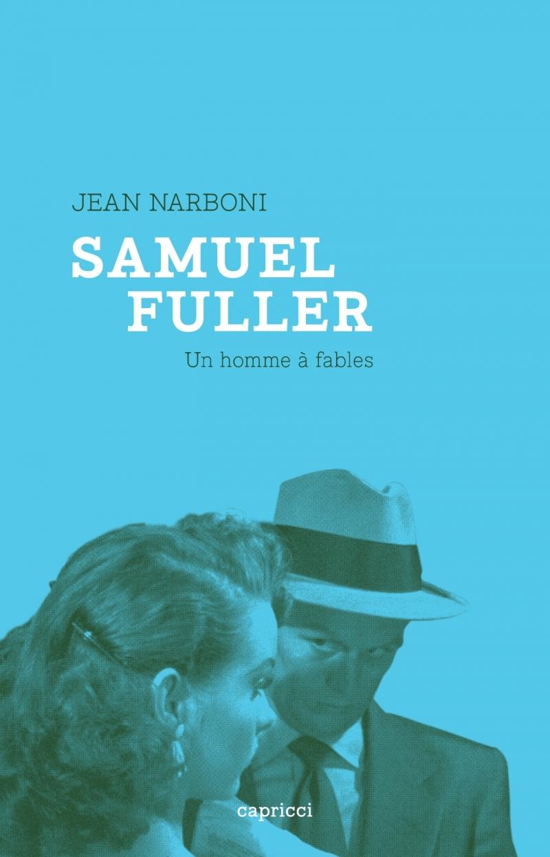 SAMUEL FULLER, UN HOMME A FABLES