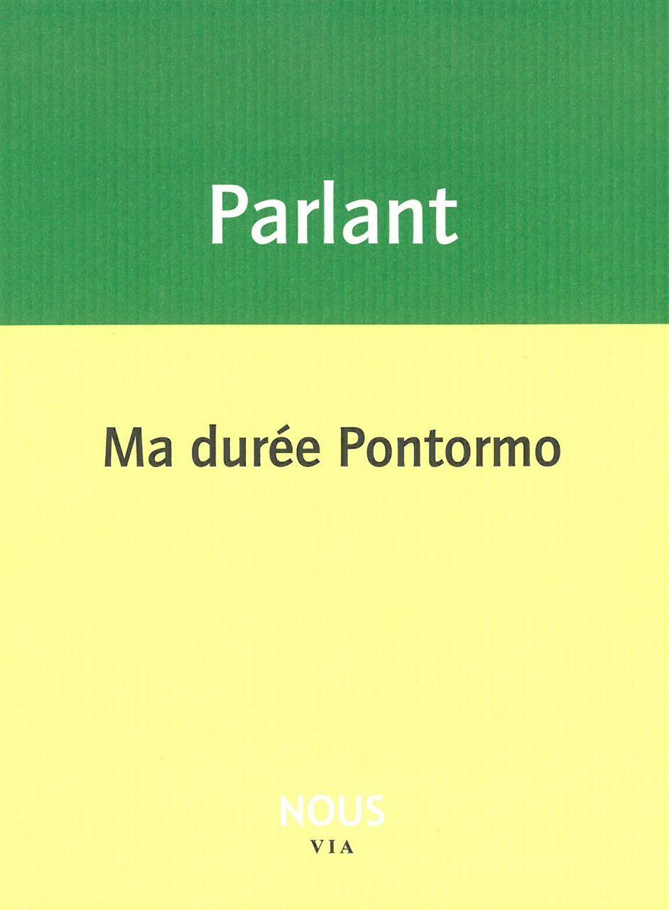 MA DUREE PONTORMO