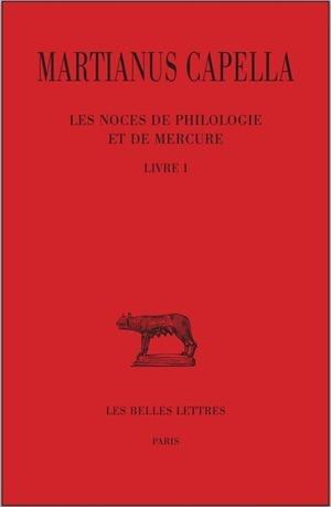 NOCES DE PHILOLOGIE ET DE MERCURE (LES) L1,T1