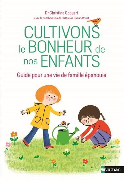 CULTIVONS LE BONHEUR DE NOS ENFANTS
