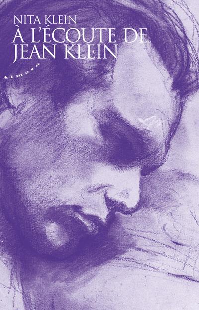 A L'ECOUTE DE JEAN KLEIN