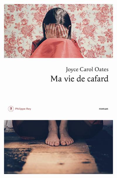 Ma vie de cafard [Texte imprimé]  : roman